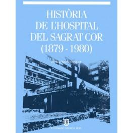 Història de l'Hospital del Sagrat Cor (1879-1980)