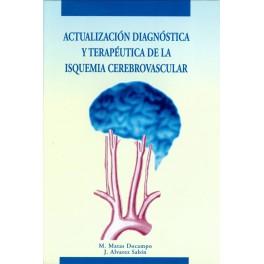 Actualización diagnóstica y terapéutica de la isquemia cerebrovascular